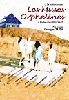Les Muses orphelines. Les Muses Orphelines, m.e.s. ...
